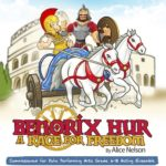 Benorix Hur: A Race for Freedom